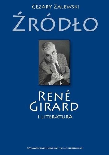 Okładka książki Źródło. René Girard i literatura