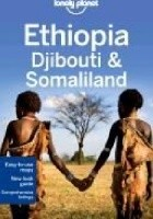 Ethiopia, Djibouti and Somaliland. Lonely Planet