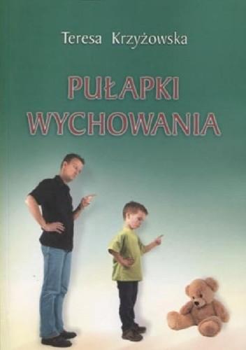 Okładka książki Pułapki wychowania