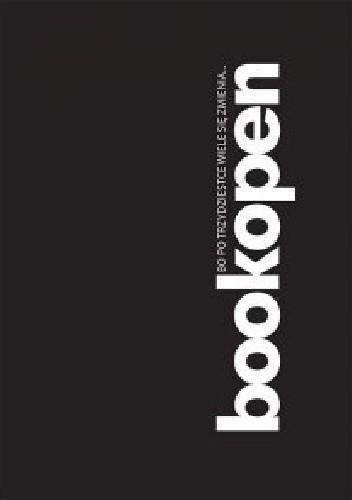 Okładka książki Bookopen, bo po trzydziestce wiele się zmienia