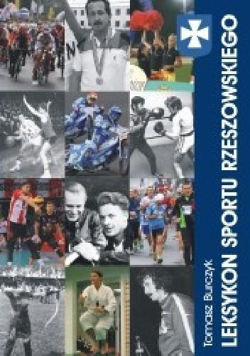 Okładka książki Leksykon sportu rzeszowskiego