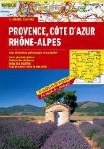 Okładka książki Prowansja, Alpy, Lazurowe Wybrzeże. Mapa Drogowa 1:300 000