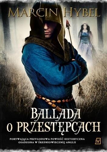 Okładka książki Ballada o przestępcach