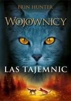 Wojownicy. #3 Las tajemnic