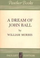 A Dream of John Ball; A King's Lesson