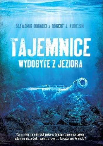 Okładka książki Tajemnice wydobyte z jeziora
