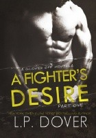 A Fighter's Desire: Part One