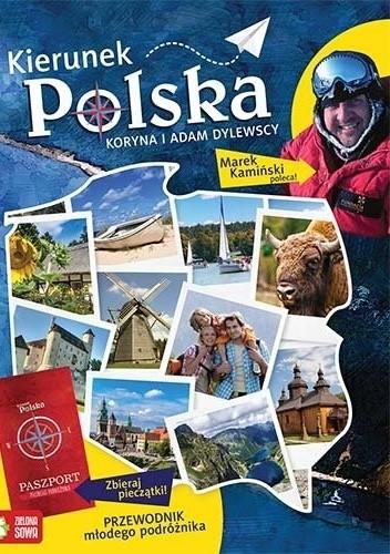 Okładka książki Kierunek Polska. Przewodnik młodego podróżnika