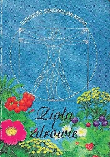 Okładka książki Zioła i zdrowie