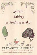 Okładka książki Zemsta kobiety w średnim wieku