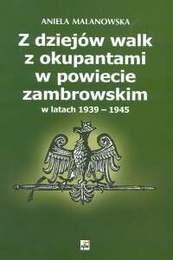 Okładka książki Z dziejów walk z okupantami w powiecie zambrowskim w latach