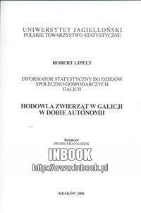 Okładka książki Hodowla zwierząt w Galicji w dobie autonomii - Lipelt Robert