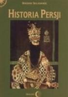 Historia Persji. Tom III. Od Safawidów do wybuchu drugiej wojny światowej (XVI-poł. XX w.)