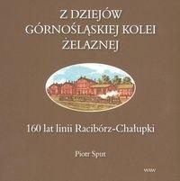 Okładka książki z dziejów górnośląskiej kolei żelaznej