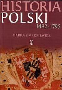 Okładka książki Historia Polski 1492-1795