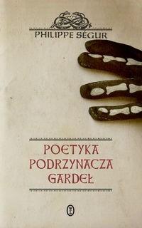 Okładka książki Poetyka podrzynacza gardeł