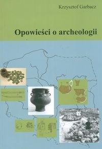 Okładka książki Opowieści o archeologii