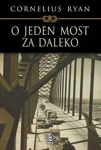 Okładka książki O jeden most za daleko