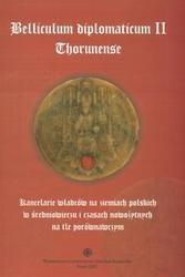 Okładka książki Belliculum diplomaticum II Thorunense. Kancelarie władców na ziemiach polskich w średniowieczu i