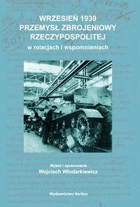 Okładka książki Wrzesień 1939 Przemysł zbrojeniowy Rzeczypospolitej
