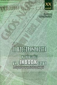 Okładka książki II Rzeczpospolita w twórczości księdza Jana Piwowarczyka - Synowiec Andrzej