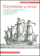 Okładka książki Terytorium a świat /wyobrażeniowe konfiguracje przestrzeni/