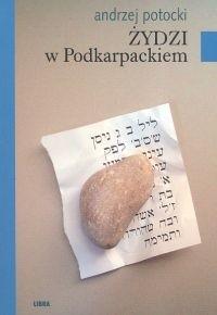 Okładka książki Żydzi w Podkarpackiem