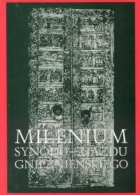 Okładka książki Millenium Synodu - Zjazdu gnieźnieńskiego