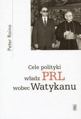 Okładka książki Cele polityki władz PRL wobec Watykanu