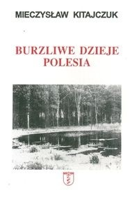 Okładka książki Burzliwe dzieje Polesia