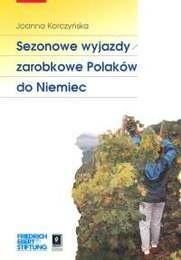 Okładka książki Sezonowe wyjazdy zarobkowe Polaków do Niemiec
