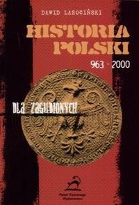 Okładka książki Historia Polski dla zagubionych 963-2001