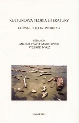 Okładka książki Kulturowa teoria literatury. Główne pojęcia i problemy