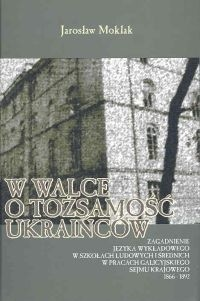 Okładka książki W walce o tożsamość Ukraińców