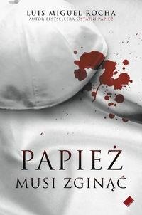 Okładka książki Papież musi zginąć