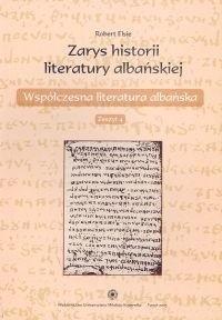 Okładka książki zarys historii literatury albańskiej zeszyt 4. Współczesna literatura albańska