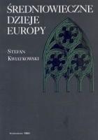 Średniowieczne dzieje Europy