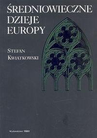 Okładka książki Średniowieczne dzieje Europy