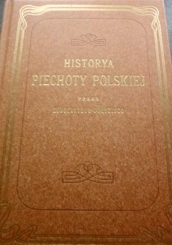 Okładka książki Historya piechoty polskiej