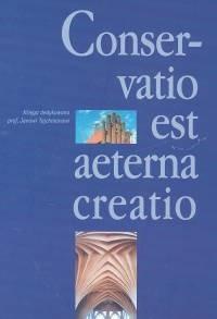 Okładka książki Conservatio est aeterna creatio