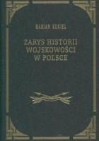 Zarys historii wojskowości w Polsce