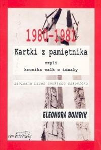 Okładka książki Kartki z pamiętnika czyli kronika walk o ideały zapisana przez zwykłego człowieka - Bombik Eleonora