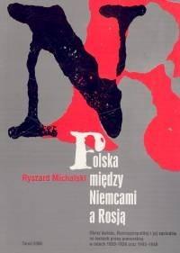 Okładka książki Polska między Niemcami a Rosją