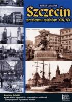 Szczecin przełomu wieków XIX/XX