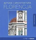 Okładka książki Florencja. Sztuka i architektura