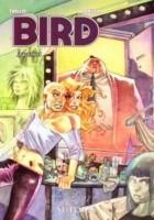 Bird, t.2: Maska