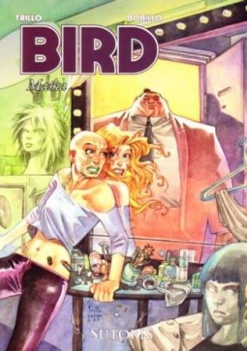 Okładka książki Bird, t.2: Maska