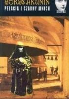 Pelagia i czarny mnich