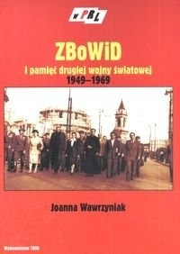 Okładka książki Zbowid I Pamięć Ii Wojny Światowej 1949-1969