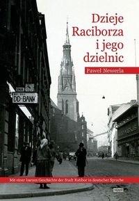 Okładka książki Dzieje Raciborza i jego dzielnic